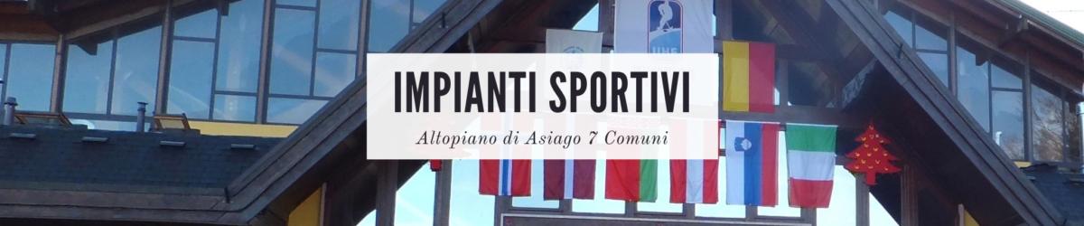 impianti sportivi asiago 7 comuni