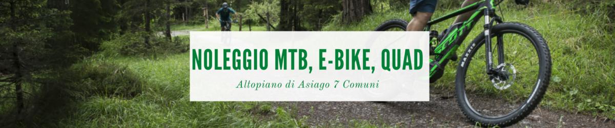 noleggio e-bike, mtb, quad