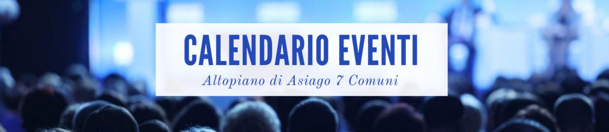 Calendario Eventi Altopiano Asiago 7 Comuni